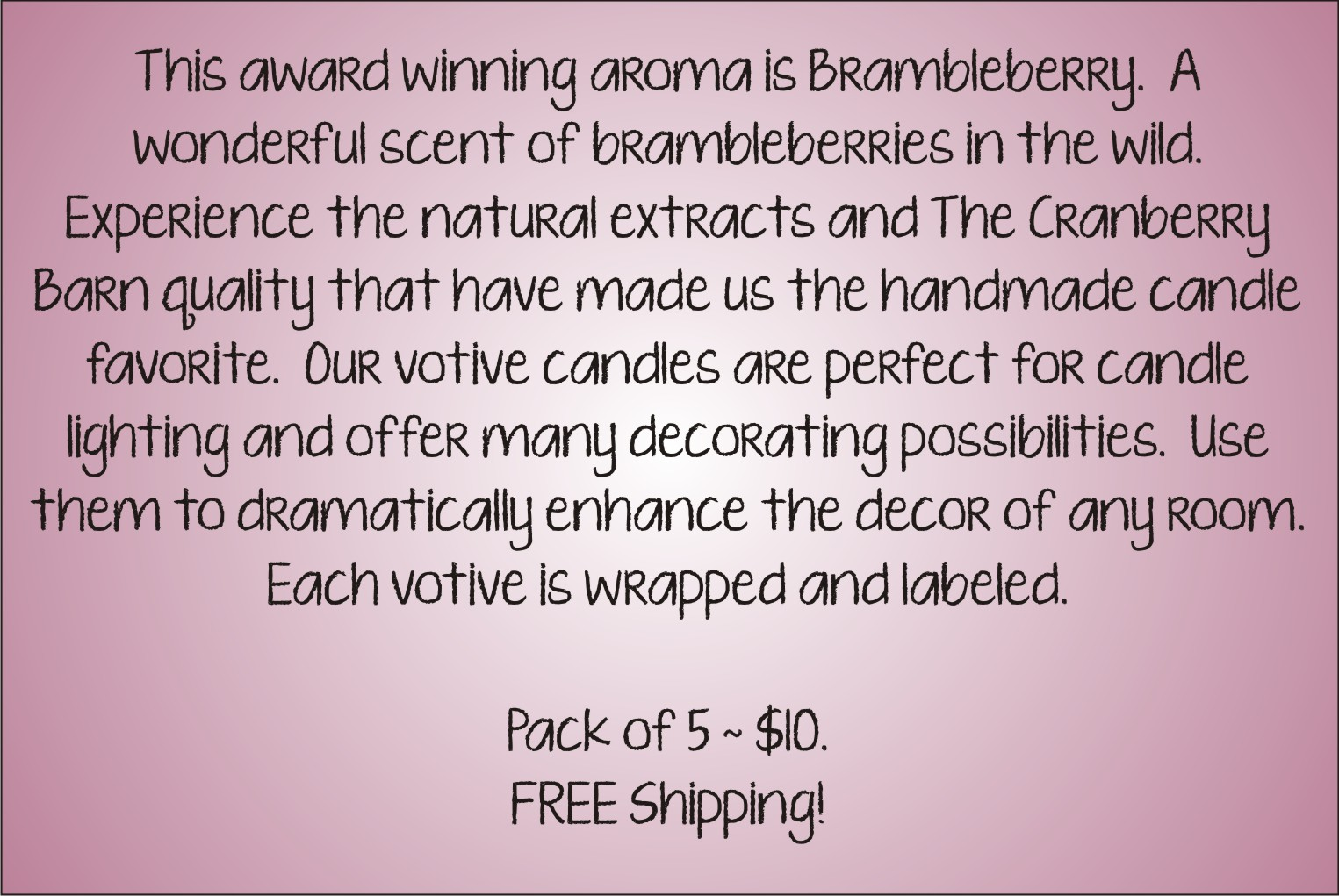Votive Description - Brambleberry